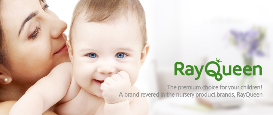 The premium choice for your children! A brand revered in the nursery product brands, RayQueen